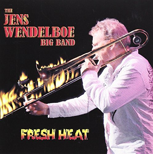 Wendelboe Jens Big Band Fresh Heat