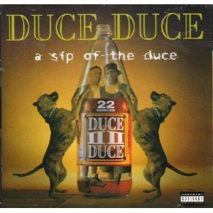 Duce Duce Sip Of The Duce