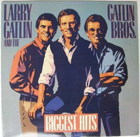 Larry & The Gatlin Brothers Gatlin Biggest Hits