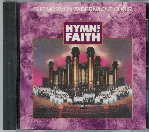 Mormon Tabernacle Choir Hymns Of Faith