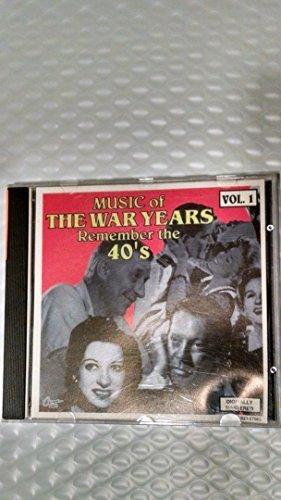 Music Of The War Years Vol. 1 Music Of The War Years