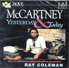 Ray Coleman Mccartney Yesterday & Today