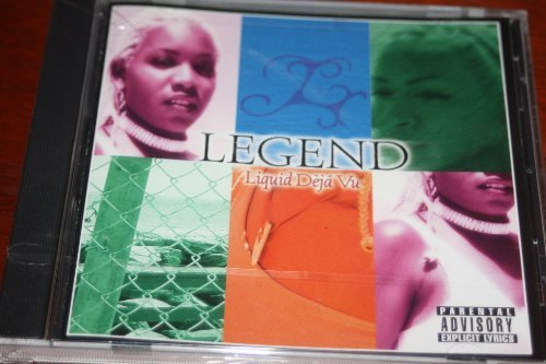 Legend Liquid De Ja Vu Explicit Version