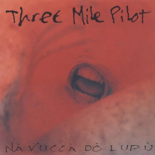 Three Mile Pilot Na Vucca Do Lupu