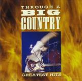 Big Country Through A Big Country Greatest Hit