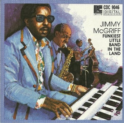 Jimmy Mcgriff Funkiest Little Band In The Land