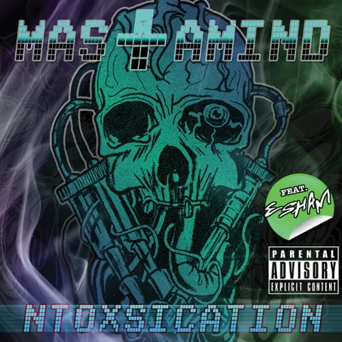 Mastamind N Toxsication Explicit Version