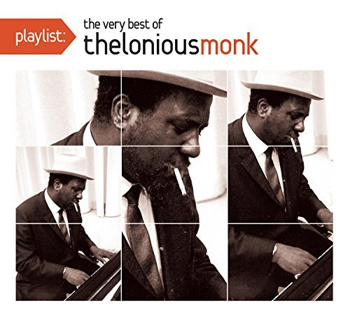 Thelonious Monk Playlist The Very Best Of The