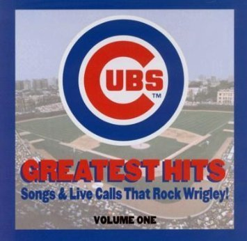 Chicago Cubs Greatest Hits Chicago Cubs Greatest Hits