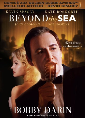Beyond The Sea Spacey Bosworth Goodman