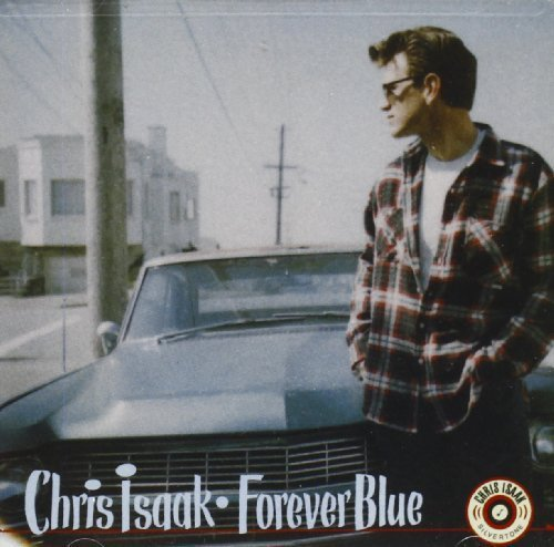 Chris Isaak Forever Blue