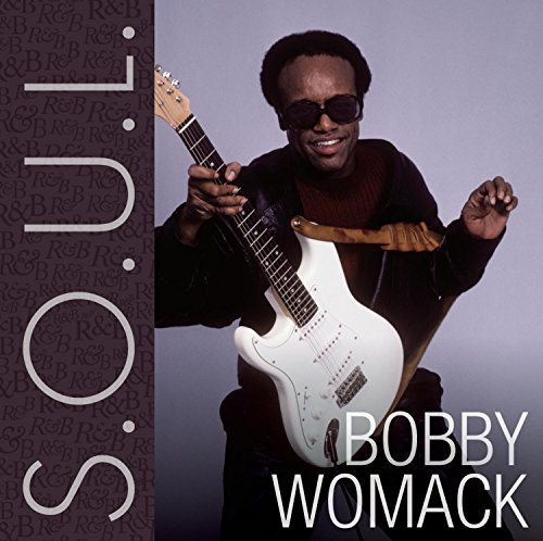 Womack Bobby S.O.U.L