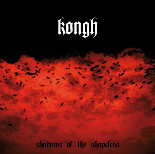 Kongh Shadows Of The Shapeless
