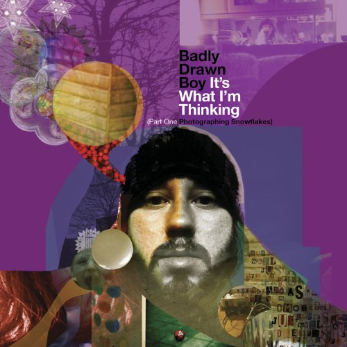 Badly Drawn Boy It's What I'm Thinking Part One