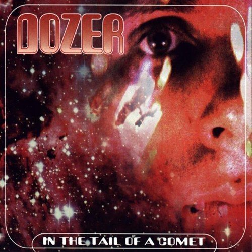 Dozer In The Tail Of A Comet Madre D 2 CD