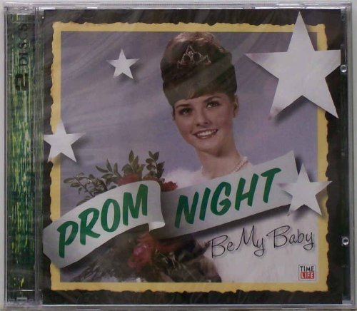 Prom Night Be My Baby Vol. 2 Prom Night Be My Baby