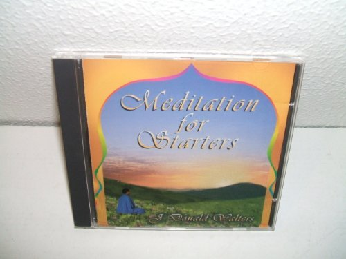 J. Donald Walters Meditation For Starters