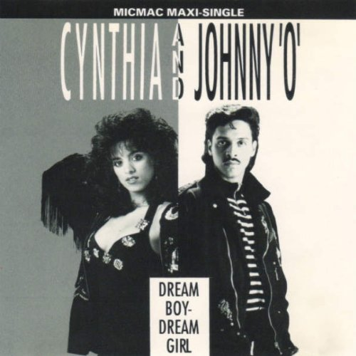 Cynthia & Johnny O Dream Boy Dream Girl (maxi Single)