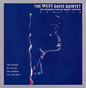 Miles Davis The Legendary Prestige Quintet Sessions Sampler