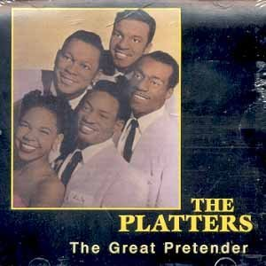 The Platters The Great Pretender