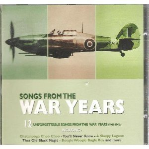 Songs From The War Years (1941 1945) Songs From The War Years (1941 1945)