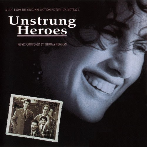 Unstrung Heroes Soundtrack