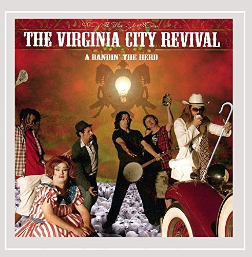 Virginia City Revival Bandin' The Herd