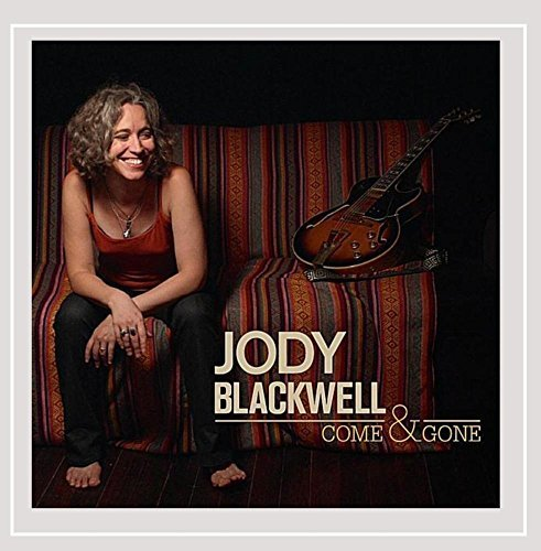 Blackwell Jody Come & Gone