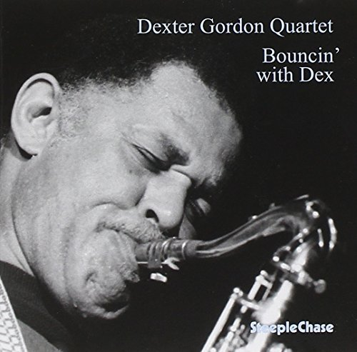 Dexter Gordon Bouncin' With Dex