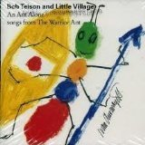 Bob & Little Village Telson Ant Alone Songs From The Warrior Ant