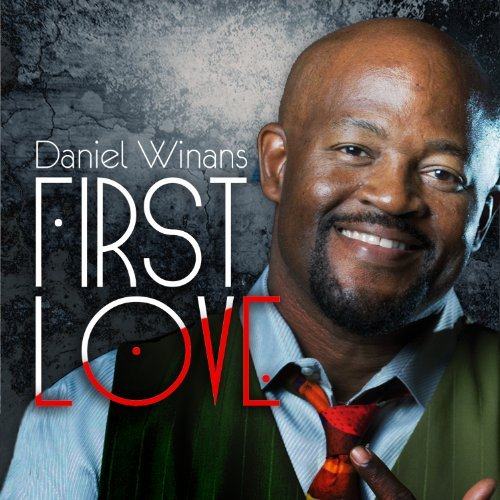 Daniel Winans First Love