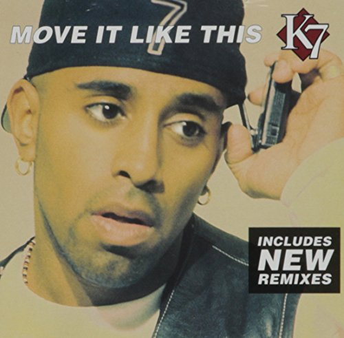 K7 Move It Like This