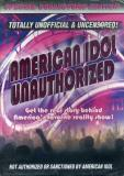 American Idol Unauthorized Special Collectors Ed
