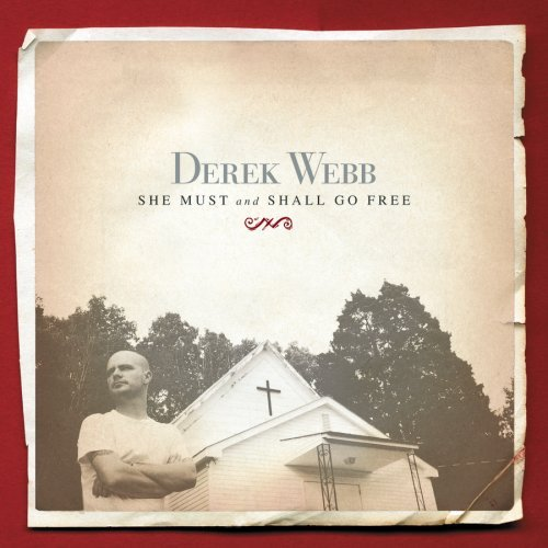 Webb Derek She Must And Shall Go Free