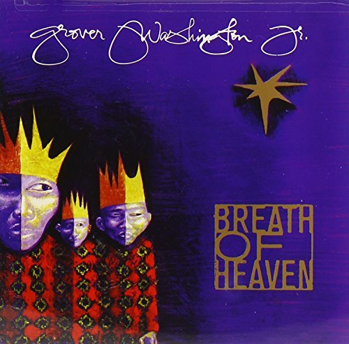 Grover Jr. Washington Breath Of Heaven