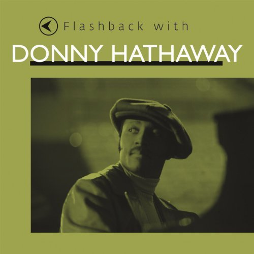Donny Hathaway Flashback With Donny Hathaway