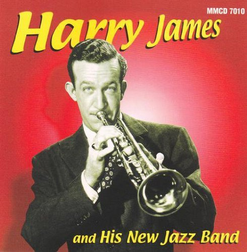 Harry James & His Orchestra Vol. 1 Harry James & His New J
