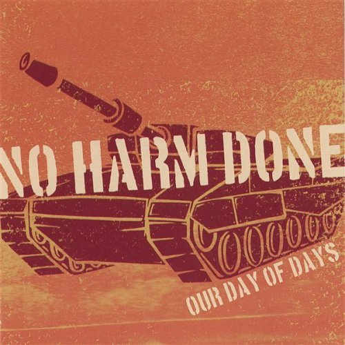 No Harm Done Our Day Of Days