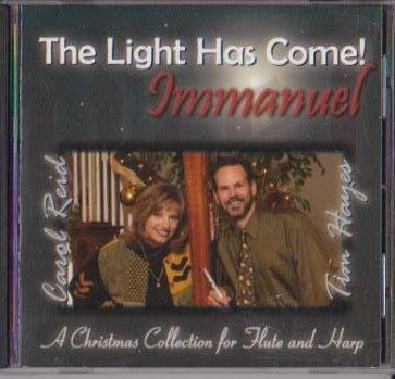 The Light Has Come! Immanuel A Christmas Collection For Flute & Harp