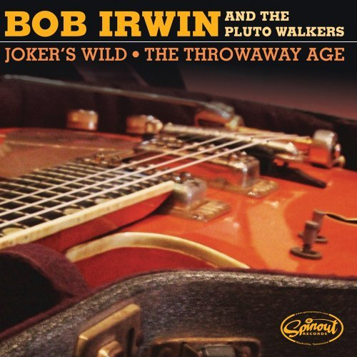 Bob & The Pluto Walkers Irwin Joker's Wild The Throwaway Age 7 Inch Single