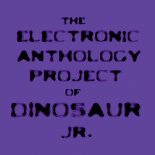 Electronic Anthology Project Of Dinosaur Jr.