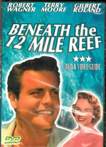 Robert Wagner Terry Moore Gilbert Roland Robert D. Beneath The 12 Mile Reef