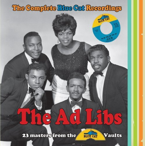 Ad Libs Complete Blue Cat Recordings
