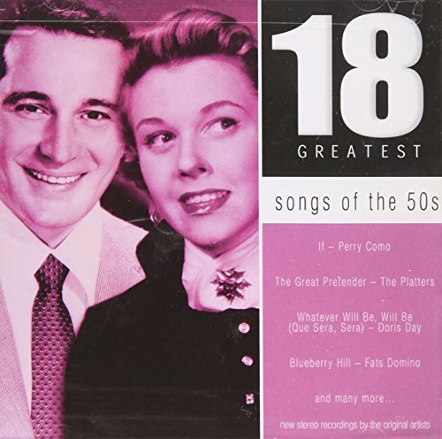 Various Artists Songs Of The 50s 18 Greatest Songs Of The 50s 18 Greatest