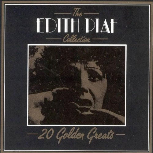 Edith Piaf The Edith Piaf Collection
