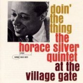 Horace Silver Quintet Doin' The Thing At Village Gat Contains Original Artwork Auser Musici