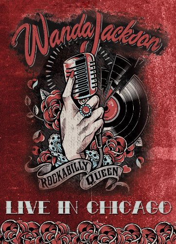 Wanda Jackson Live In Chicago Nr