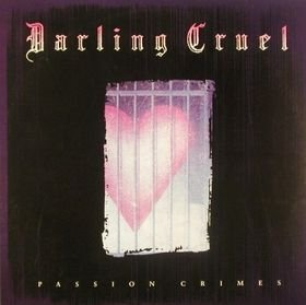 Darling Cruel Passion Crimes
