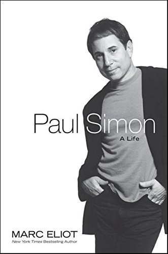 Marc Eliot Paul Simon A Life
