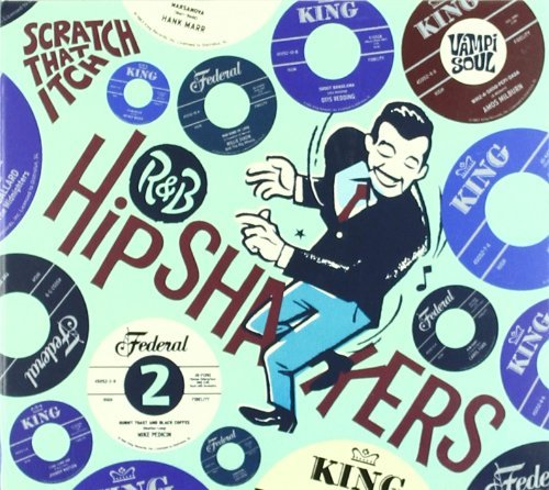 R&b Hipshakers Volume 2 Scratch That Itch